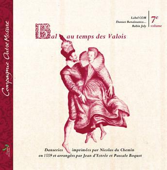 CD Renaissance Bal au temps des Valois
