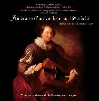 CD Renaissance Itinéraire d'un vielliste au 16e siècle