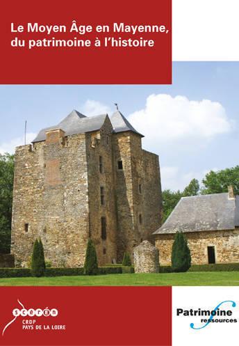 DVD Moyen Age en Mayenne Du patrimoine à l'histoire