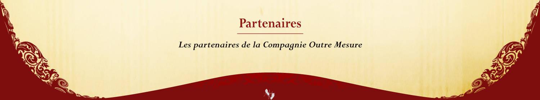 Compagnie Renaissance Outre Mesure Partenaires